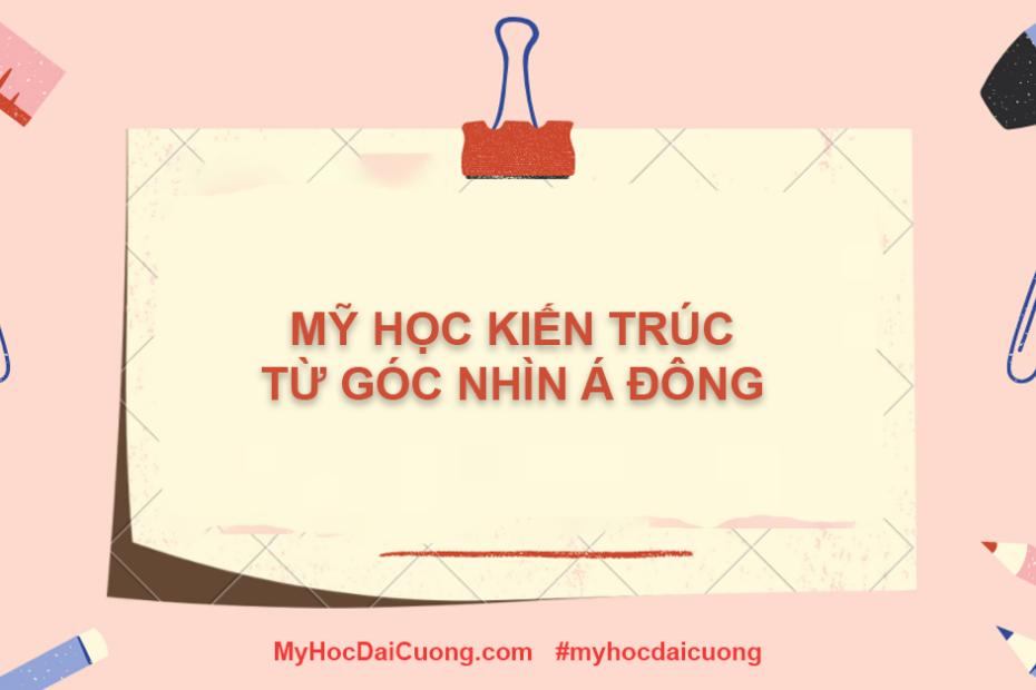 my hoc kien truc tu goc nhin a dong
