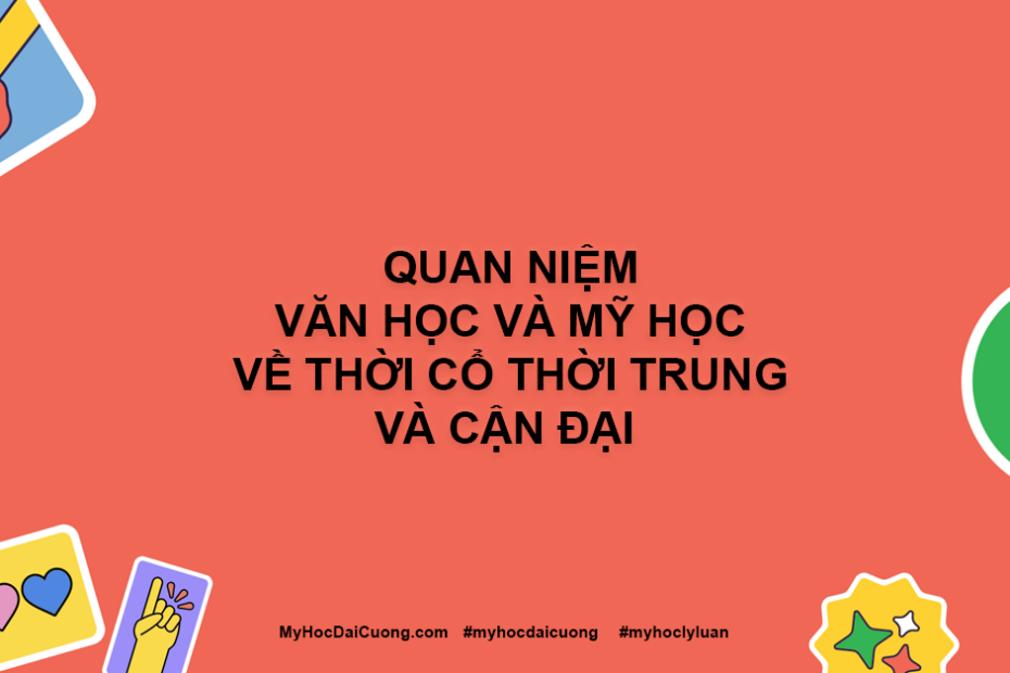 quan niem van hoc va my hoc ve thoi co thoi trung va can dai