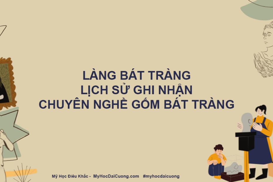 lang bat trang lich su ghi nhan chuyen nghe gom bat trang
