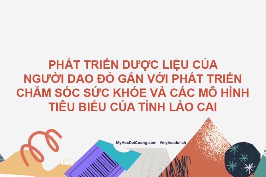 phat trien duoc lieu cua nguoi dao do gan voi phat trien cham soc suc khoe va cac mo hinh tieu bieu cua tinh lao cai