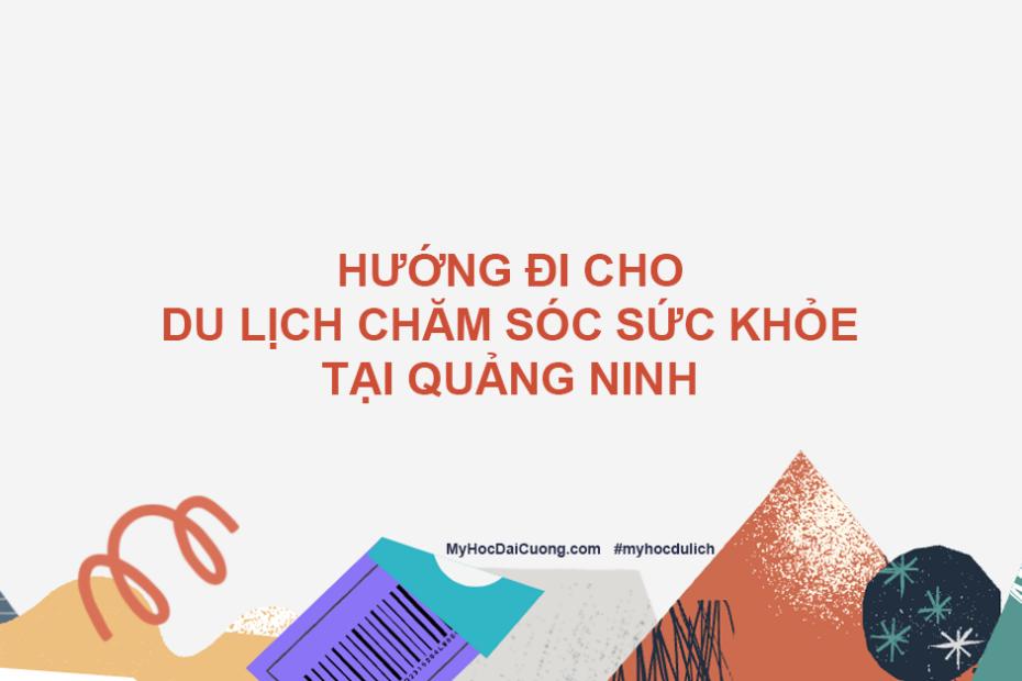 huong di cho du lich cham soc suc khoe tai quang ninh